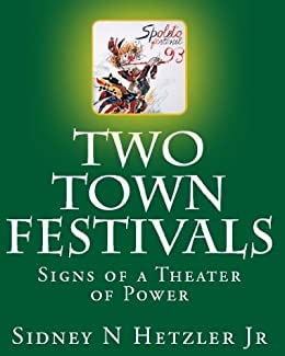 Two Town Festivals:  Signs of a Theater of Power by [Hetzler Jr, Sidney N]