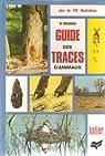 Guide des traces d'animaux  062097 par Bouchner