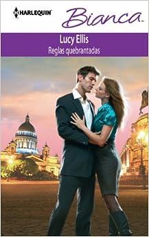 Book Reglas Quebrantadas: (Broken Rules) (Spanish Edition)