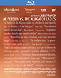 Al Pereira vs. the Alligator Ladies (2012) ( Culitos in the Night ) [ Blu-Ray, Reg.A/B/C Import - Spain ]