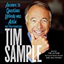 Answers to Questions Nobody Was Askin': And Other Revelations Audiobook by Tim Sample Narrated by Tim Sample