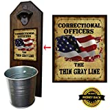 "Cheap ""Correctional Officers"" Bottle Opener and Cap Catcher, Wall Mounted – Handcrafted by a Vet – 100% Solid Pine 3/4″ Thick, Rustic Cast Iron Opener & Galvanized Bucket"