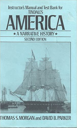 Book America: Instructors' Manual and Test Bank to 2r.e: A Narrative History