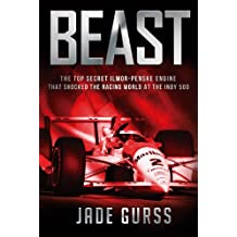 Beast: The Top Secret Ilmor-Penske Race Car That Shocked the World at the 1994 Indy 500