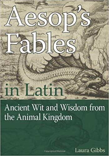 Aesops fables in latin ancient wit and wisdom from the animal aesops fables in latin ancient wit and wisdom from the animal kingdom english and latin edition fandeluxe Image collections