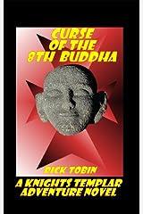 Curse of the 8th Buddha Kindle Edition