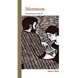 Mormon: A Brief Theological Introduction