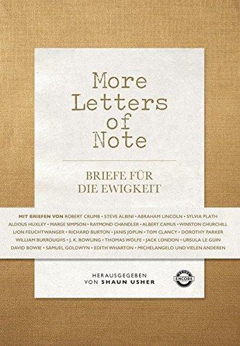More Letters of Note: Briefe für die Ewigkeit