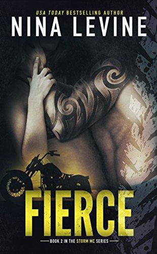 Fierce Storm Mc 2 Kindle Edition By Nina Levine Romance Kindle