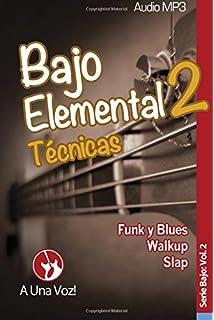 Bajo Elemental 2: Técnicas: Volume 2