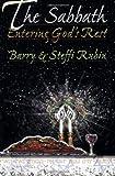 The Sabbath, Barry A. Rubin and Steffi Rubin, 188022674X