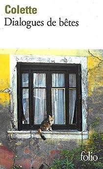 Dialogues de bêtes par Colette