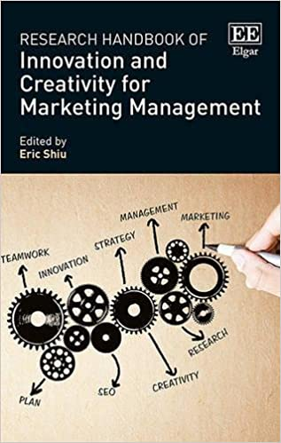 Research Handbook of Innovation and Creativity for Marketing Management (Research Handbooks in Business and Management Series)