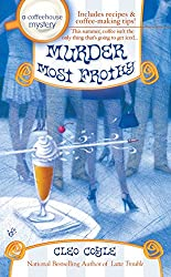 Murder Most Frothy (Coffeehouse Mysteries, No. 4): A Coffeehouse Mystery