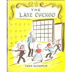 The late cuckoo
