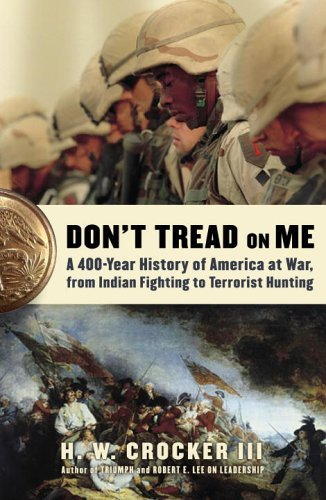 Amazon dont tread on me a 400 year history of america at war dont tread on me a 400 year history of america at war fandeluxe Images