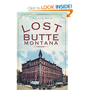 Lost Butte, Montana Richard I. Gibson