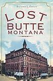 Lost Butte, Montana