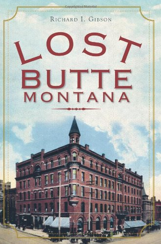 Gibson Historic Collection - Lost Butte, Montana