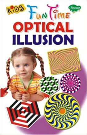 Kids Fun Time Optical Illusion Manoj Publications Amazon Com Books
