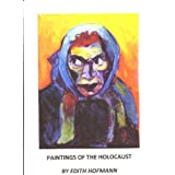 PAINTINGS OF THE HOLOCAUST