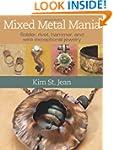 Mixed Metal Mania: Solder, rivet, ham...