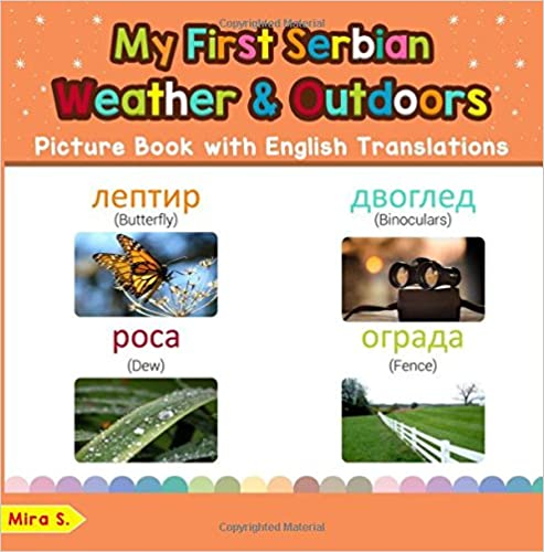 Bilingual Early Learning /& Easy Teaching Serbian Books for Kids My First Serbian Weather /& Outdoors Picture Book with English Translations