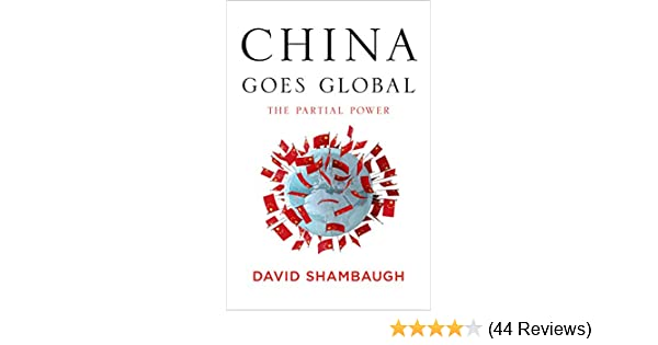 China Goes Global: The Partial Power See more 1st Edition