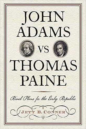 John Adams vs Thomas Paine