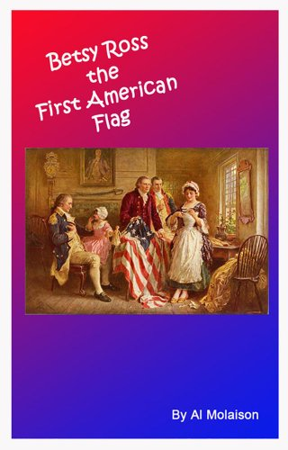 betsy ross the mother of our By 1873, the betsy ross story was appearing in national journals in 1909, canby's brother and nephew published a book, the evolution of the american flag that volume cemented widow ross's place in the public mind.