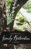 Hannah's Gift: Family Restoration