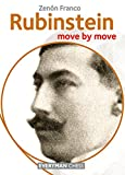 Rubinstein: Move By Move-Zenón Franco
