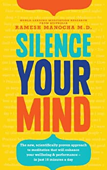 Silence Your Mind by [Manocha, Dr Ramesh]