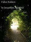 Front cover for the book Fallen Soldiers by Jacqueline Applebee