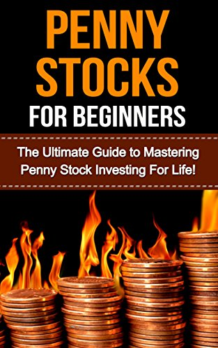 Download Penny Stocks For Beginners The Ultimate Guide To Mastering