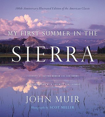 My First Summer in the Sierra: Illustrated Edition   [MY 1ST SUMMER IN THE SIERRA] [Hardcover] pdf