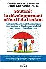 Soutenir le développement affectif de l'enfant par Monzée