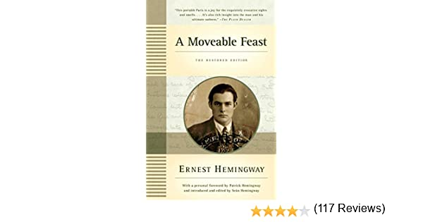 A moveable feast the restored edition ebook ernest hemingway a moveable feast the restored edition ebook ernest hemingway patrick hemingway sean hemingway amazon kindle store fandeluxe Document