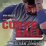Curve Ball: Homeruns Book 2 | Sloan Johnson