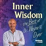 Inner Wisdom Volume 1 & 2 | Dr. Wayne W. Dyer