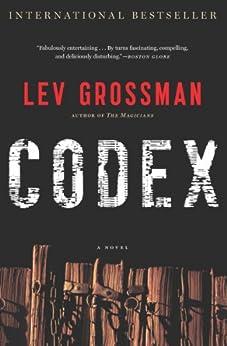Codex by [Grossman, Lev]