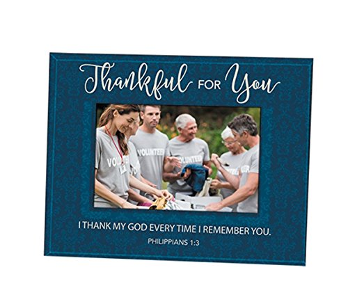 Religious Frame - Thankful for You Philippians 1:3 Glass Picture Frame, Holds a 5 1/2 Inch x 3 1/2 Inch Photo