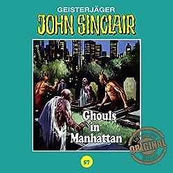 Ghouls in Manhattan (John Sinclair - Tonstudio Braun Klassiker 57)