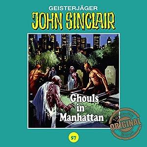 Ghouls in Manhattan (John Sinclair - Tonstudio Braun Klassiker 57) Hörspiel