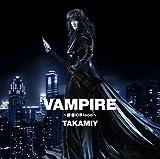 VAMPIRE -YUUWAKU NO BLOOD-/YATTERMAN NO UTA(TYPE A) VAMPIREBLOOD/