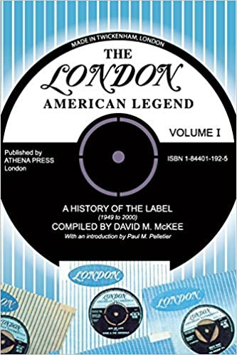 The London-american Legend: A History of the Label 1949 To