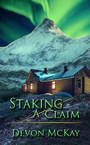 Book: Staking a Claim by Devon McKay
