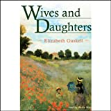 Bargain Audio Book - Wives and Daughters