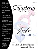 : The Quarterly: Volume 2, Number 1