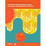 A 10-Step Implementation Guide to Deepen Organizational Practices (Building Intentional Communities)